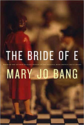 The Bride of E: Poems