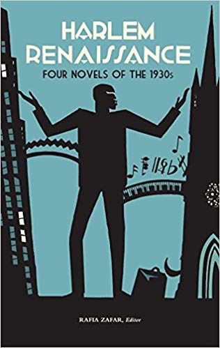 Harlem Renaissance: Four Novels of the 1930s: Not Without Laughter / Black No More / The Conjure-Man Dies / Black Thunder