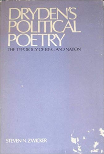 Dryden's Political Poetry: The Typology of King and Nation