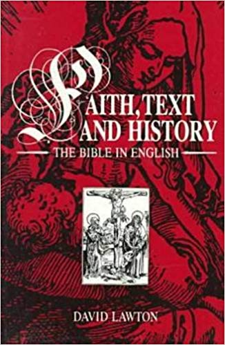 Faith, Text and History: The Bible in English (Studies in Religion and Culture Series)