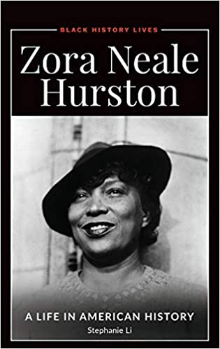 Zora Neale Hurston: A Biography