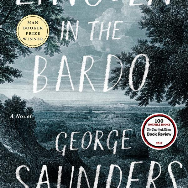 """Clone of PhD student Michael Sanders's review of George Saunders's """"Lincoln in the Bardo"""" published by Kenyon Review Online"""