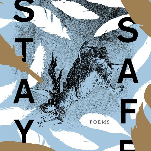 """Alumna Emma Hine publishes award-winning poetry collection, """"Stay Safe"""""""