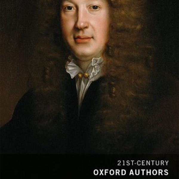 'At the edge of political crisis': Zwicker edits new Oxford texts of John Dryden