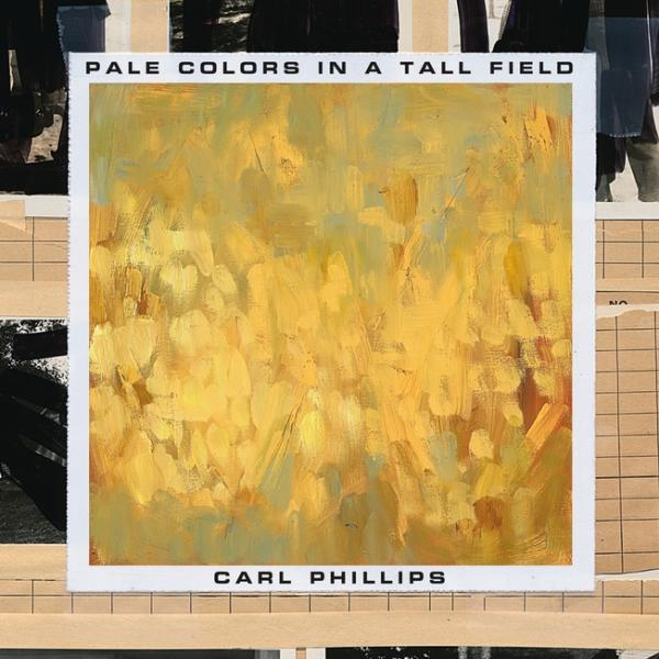 """Carl Phillips and alum Justin Phillip Reed featured in Washington Post's """"Best Poetry Collections of 2020"""""""
